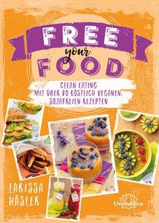 Free your Food!, Larissa Häsler