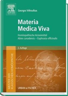 Meister der klassischen Homöopathie. Materia Medica Viva, George Vithoulkas
