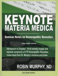 Keynote Materia Medica/Robin Murphy