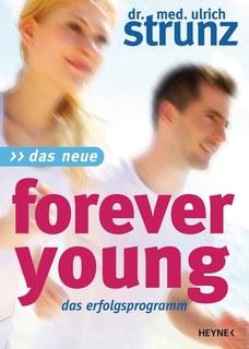 Das Neue Forever Young/Ulrich Strunz