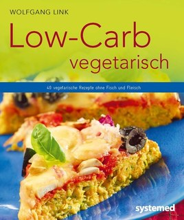 Low-Carb vegetarisch/Wolfgang Link
