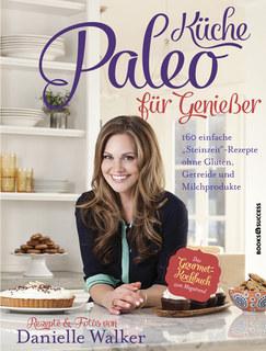 Paleo-Küche für Genießer/Danielle Walker