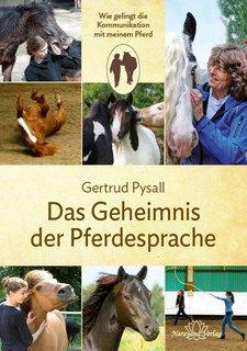 Das Geheimnis der Pferdesprache/Gertrud Pysall