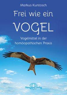 Frei wie ein Vogel/Markus Kuntosch