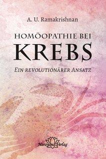 Homöopathie bei Krebs/A.U. Ramakrishnan