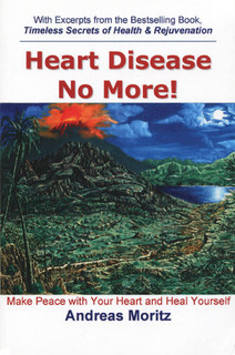 Heart Disease No More!/Andreas Moritz