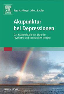 Akupunktur bei Depressionen/Rosa N. Schnyer / John J.B. Allen