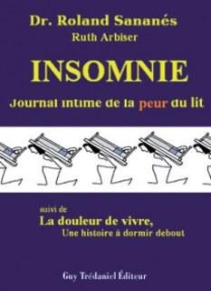 Insomnie journal intime de la peur du lit, Roland Sananés