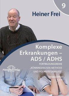 Fortbildungsreihe Bönninghausen-Methode und Polaritätsanalyse - Modul 9: ADS / ADHS - 2 DVDs, Heiner Frei