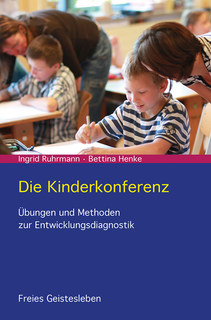 Die Kinderkonferenz/Ingrid Ruhrmann / Bettina Henke