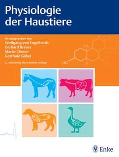 Physiologie der Haustiere/Wolfgang von Engelhardt