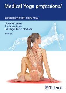 Medical Yoga professional/Christian Larsen / Theda van Lesse / Eva Hager-Forstenlechner