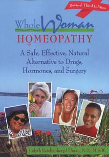 Whole Woman Homeopathy/Judyth Reichenberg-Ullman