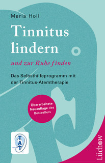 Tinnitus lindern - und zur Ruhe finden/Maria Holl