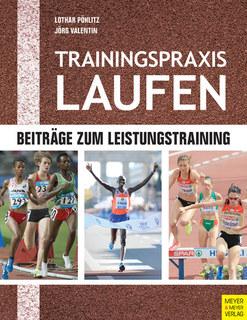 Trainingspraxis Laufen/Lothar Pöhlitz / Jörg Valentin