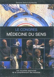 Congrès Médecine du sens - 3 DVD/Olivier Soulier