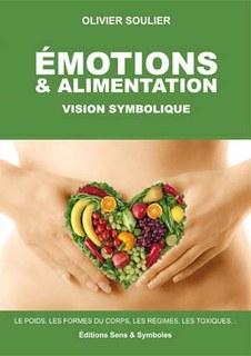 Emotions et alimentations - 1 DVD/Olivier Soulier