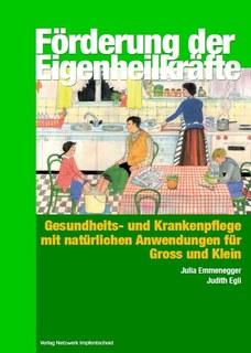 Förderung der Eigenheilkräfte/Judith Egli / Julia Emmenegger