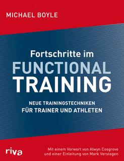 Fortschritte im Functional Training/Michael Boyle