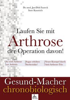 Laufen Sie mit Arthrose der Operation davon!/Jan-Dirk Fauteck / Imre Kusztrich