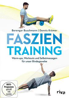 Faszientraining/Berengar Buschmann / Dennis Krämer