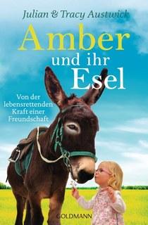 Amber und ihr Esel, Julian Austwick / Tracy Austwick