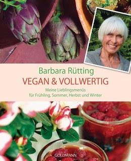 Vegan & vollwertig/Barbara Rütting