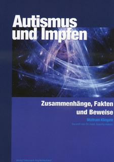 Autismus und Impfen/Wolfram Klingele