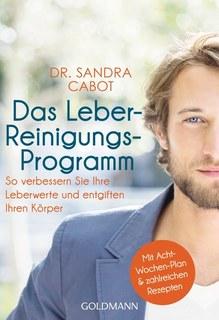 Das Leber-Reinigungs-Programm/Sandra Cabot