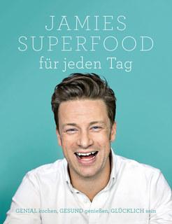Jamies Superfood für jeden Tag/Jamie Oliver