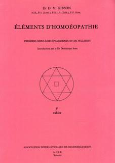 Éléments d'homoéopathie/D. M. Gibson