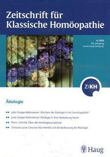 Zeitschrift für Klassische Homöopathie 2016/4 - Ätiologie/ZKH