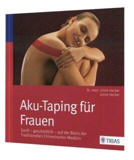 Aku-Taping für Frauen/Hans Ulrich Hecker / Janna Hecker