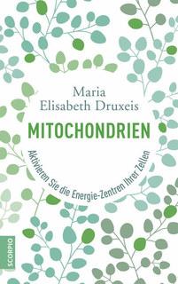 Mitochondrien/Maria Elisabeth Druxeis