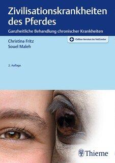 Zivilisationskrankheiten des Pferdes/Christina Fritz / Souel Maleh