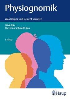 Physiognomik, Christina Rau / Erika Rau
