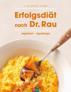 Erfolgsdiät nach Dr. Rau/Thomas Rau
