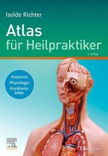 Atlas für Heilpraktiker/Isolde Richter