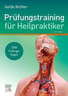 Prüfungstraining für Heilpraktiker/Isolde Richter