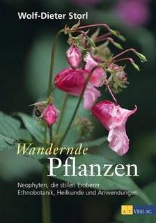 Wandernde Pflanzen, Wolf-Dieter Storl