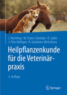 Heilpflanzenkunde für die Veterinärpraxis/Jürgen Reichling / M. Frater-Schröder