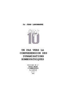 Un pas vers la comprehension des dynamisations homoeopathiques/Jean Lansmanne