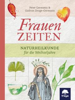 Frauenzeiten/Peter Germann / Gudrun Germann