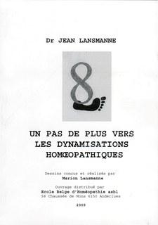 Un pas de plus vers les dynamisations homoeopathiques/Jean Lansmanne