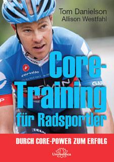 Core-Training für Radsportler - E-Book/Tom Danielson / Allison Westfahl