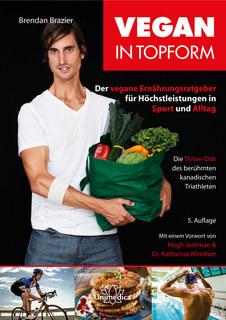 Vegan in Topform - E-Book, Brendan Brazier