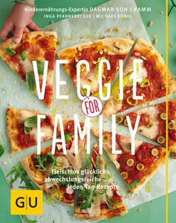 Veggie for Family/Dagmar von Cramm / Inga Pfannebecker / Michael König