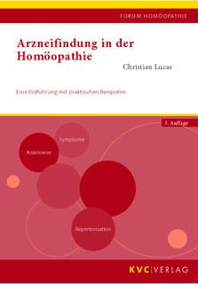Arzneifindung in der Homöopathie/Christian Lucae