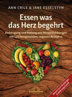Essen was das Herz begehrt - E-Book/Ann Crile Esselstyn / Jane Esselstyn