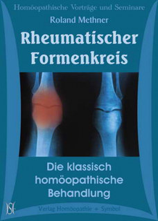 Rheumatischer Formenkreis. Die klassisch homöopathische Behandlung - 11 CD's, Roland Methner